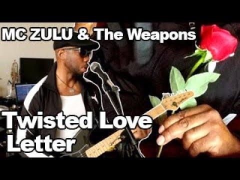 MC ZULU – Twisted Love Letter (Guitar Practice)